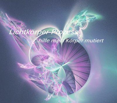 Lichtkörper-Prozess im Aufstieg