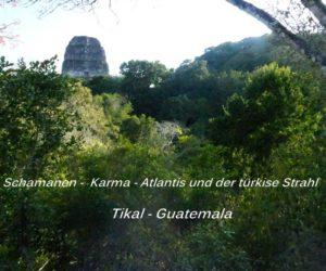 Tikal - Guatemala - LichtKristall-Werkzeuge