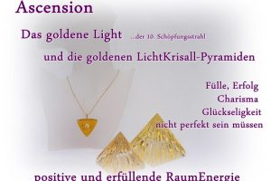 Ascension goldenes Light - goldenen Pyramiden