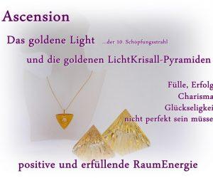Ascension goldenes Light - goldenen Pyramiden