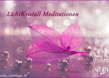 lichtkristall-meditationen   fotolia-152976145